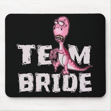 Team Bride Pink Dinosaur  Mouse Pad