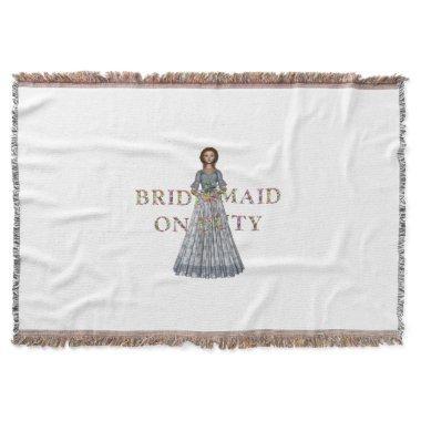 TEE Bridesmaid On Duty Throw Blanket