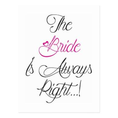 The Bride is always right engagement present Post