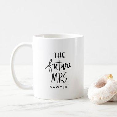 The Future Mrs | Hand Lettered Coffee Mug