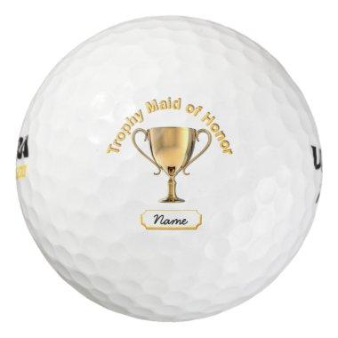 Trophy Cup for a 'Maid of Honor'. Golf Balls
