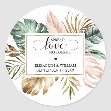 Tropical Leaf Spread Love Not Germs Hand Sanitizer Classic Round Sticker