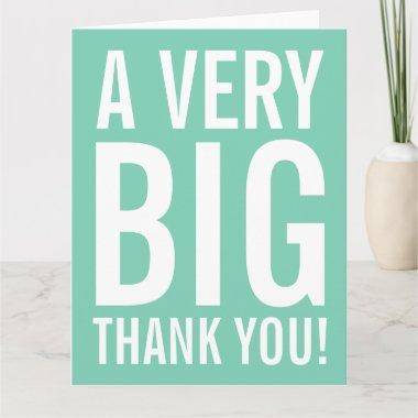 Very big oversized mint Thank You greeting Invitations