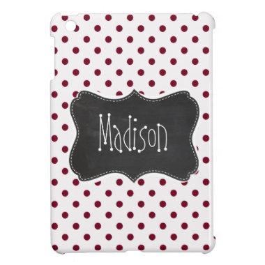 Vintage Chalkboard; Burgundy Polka Dots iPad Mini Cover
