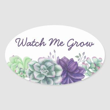 Watch Me Grow Watercolor Succulents Botanical Oval Sticker