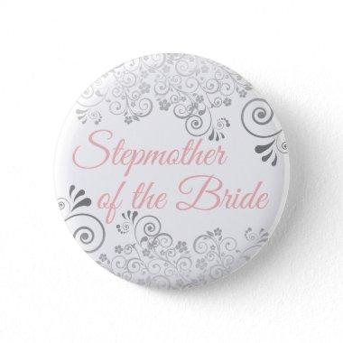 Wedding Stepmother of the Bride Pink & Gray Button