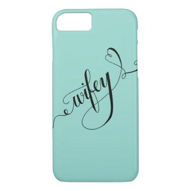 Wifey Hand Written Lettering Calligraphy Heart iPhone 8/7 Case
