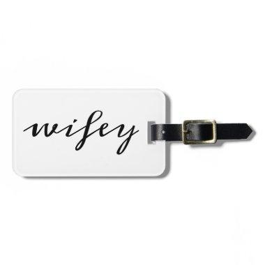 Wifey script luggage tag
