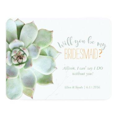 Will You Be My Bridesmaid Succulent Wedding